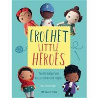 Crochet Little Heroes Book by Orsi Farkasvölgyi SAVE 20%
