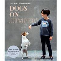 Dog On Jumpers Book by Sally Muir & Joanna Osborne