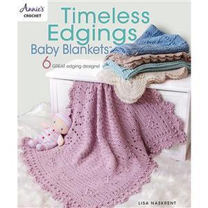 Timeless Edgings Baby Blankets Book By Lisa Naskrent