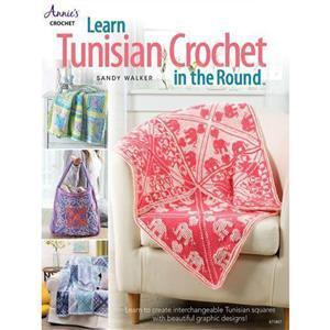 Learn Tunisian Crochet in the Round Book by Sandy Walker
