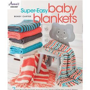 Super-Easy Baby Blankets Book by Bendy Carter