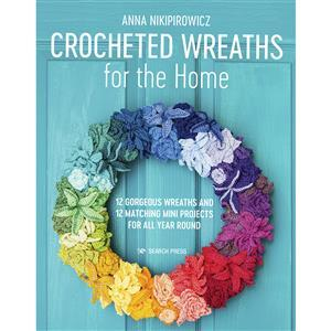 Crocheted Wreaths for the Home Book by Anna Nikipirowicz