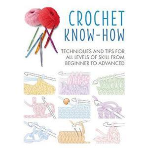 Crochet Know-How Book by Cico Books