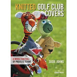 Knitted Golf Club Covers Book by Susie Johns