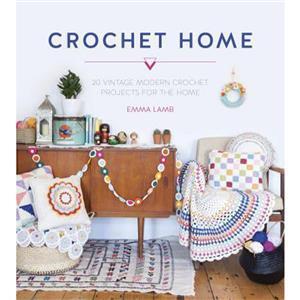 Crochet Home Book by Emma Lamb