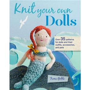 Knit Your Own Dolls Book by Fiona Goble